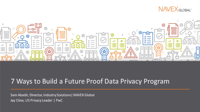7 Ways to Build a Future Proof Data Privacy Program