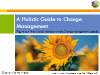 A Holistic Approach to Change Management