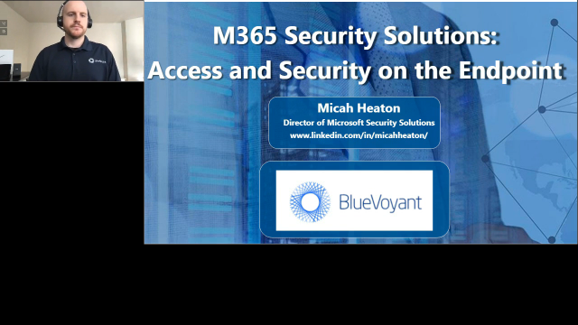 M365 Security Solutions: Access & Security on the Endpoint