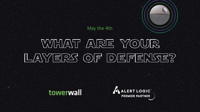 What are your layers of defense?