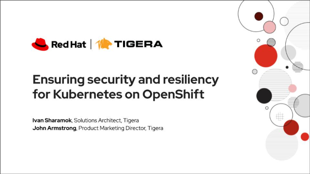 Ensuring security and resiliency for Kubernetes on OpenShift