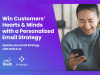Win Customers' Hearts & Minds with a Personalized Email Strategy