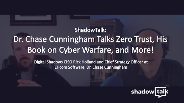 Dr. Chase Cunningham Talks Zero Trust, His Book on Cyber Warfare, and More!