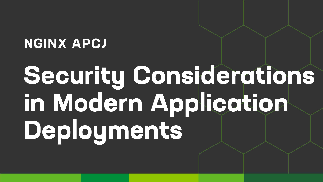Security Considerations in Modern Application Deployments