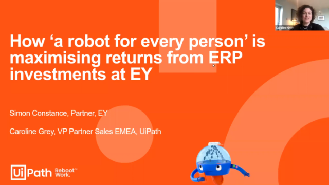 RPA Journey, Ep: 3 - How 'a Robot for Every Person' is Maximizing ROI at EY