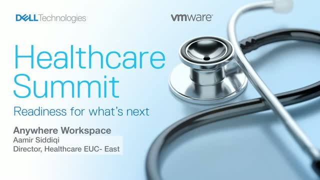 Dell Technologies Virtual Summit - VMware: Anywhere Workspace