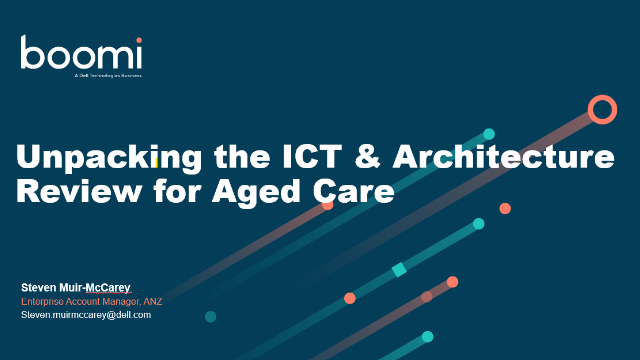 Unpacking the ICT & Architecture Review for Aged Care