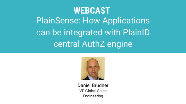 How Applications can be Integrated with PlainID's Central Authorization Engine