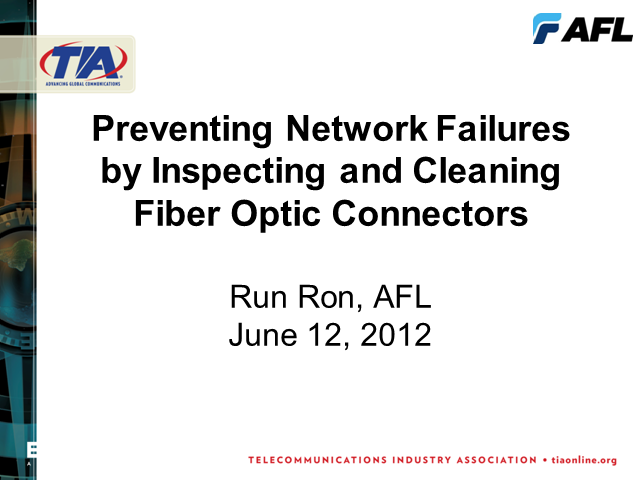 Preventing Network Failures by thoroughly Cleaning & Testing FO Connectors