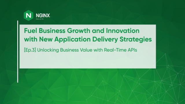 [Ep.3] Unlocking Business Value With Real-Time APIs