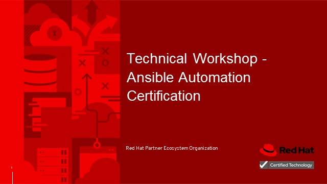 Technical workshop: Ansible Automation certification