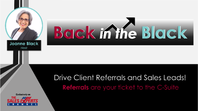 Back in the Black - Episode 4 - CROs: Driving Sales with a Referral Culture