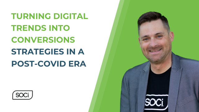 Turning Digital Trends into Conversions: Strategies in a Post-COVID Era
