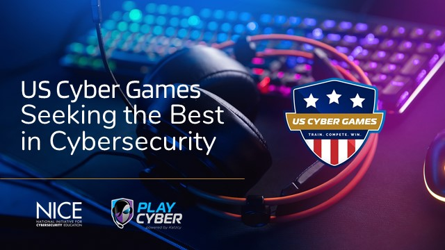 Announcing the US Cyber Games: Info Session
