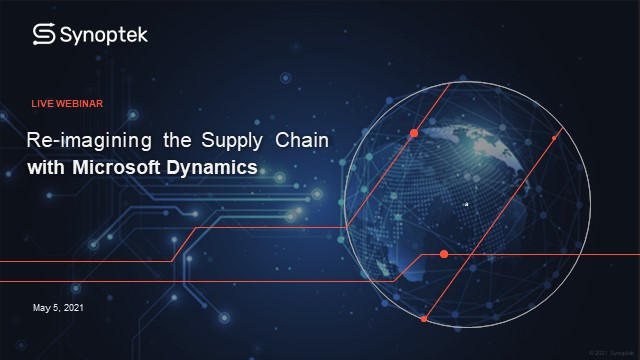 Re-imagining the Supply Chain with Microsoft Dynamics
