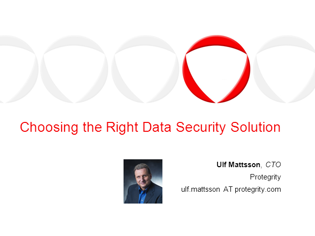 Choosing the Right Data Security Solution