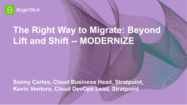 The Right Way to Migrate: Beyond Lift and Shift — MODERNIZE