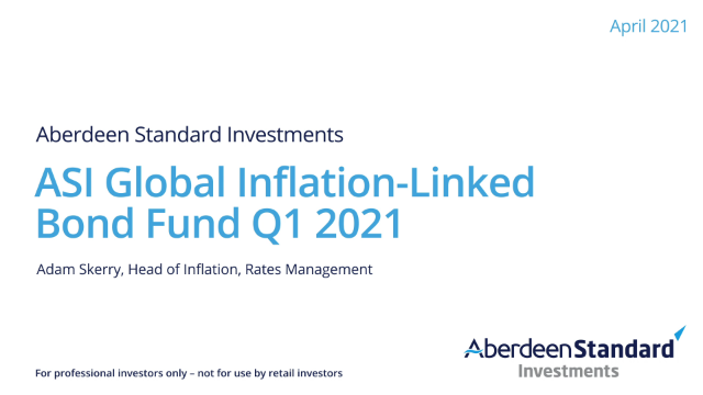 ASI Global Inflation-Linked Bond Fund, quarterly video, Adam Skerry Q1 2021