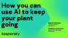 How you can use AI to keep your plant going