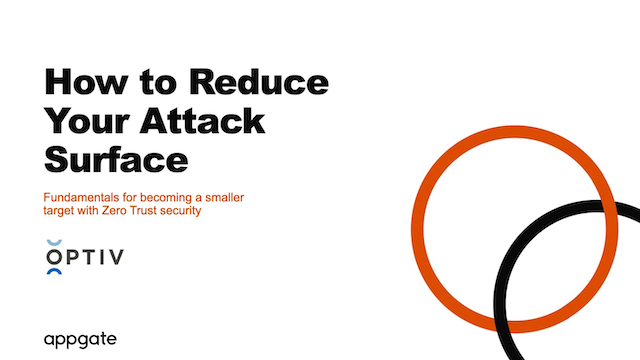 How to Reduce Your Attack Surface with Zero Trust