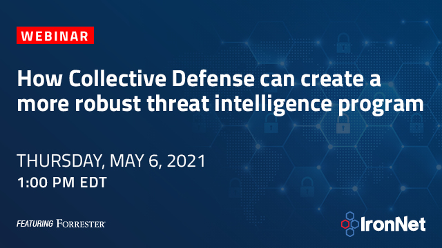 How Collective Defense can create a more robust threat intelligence program