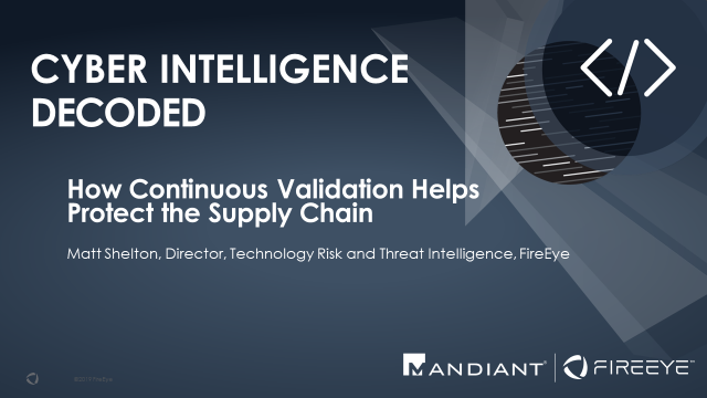 How Continuous Validation Helps Protect the Supply Chain