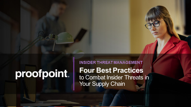Four Best Practices to Combat Insider Threats in Your Supply Chain