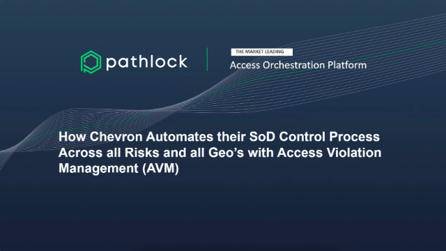 How Chevron Automates their SOD Control Process Across all Risks & Geos with AVM