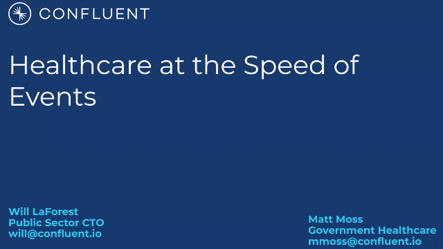 Healthcare at the Speed of Events