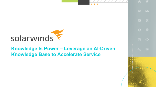 Knowledge Is Power – Leverage an AI-Driven Knowledge Base to Accelerate Service