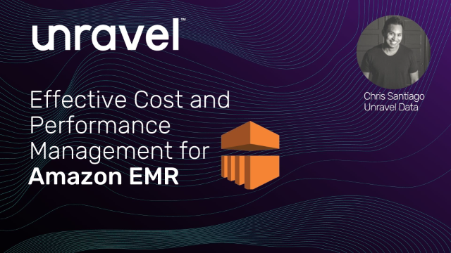 Effective Cost and Performance Management for Amazon EMR