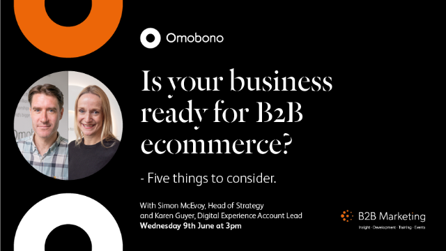 Is your business ready for B2B ecommerce? 5 things to consider