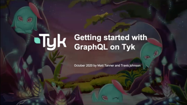Getting started with GraphQL on Tyk