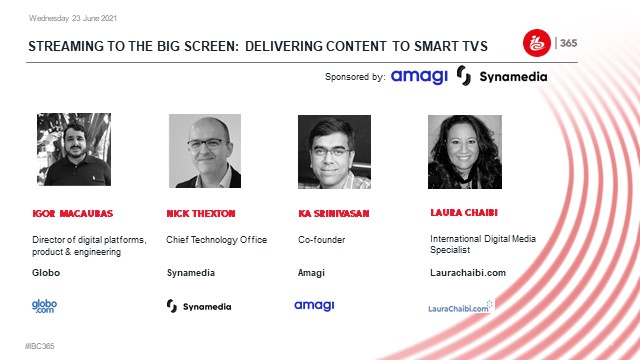 Streaming to the big screen: delivering content to smart TVs