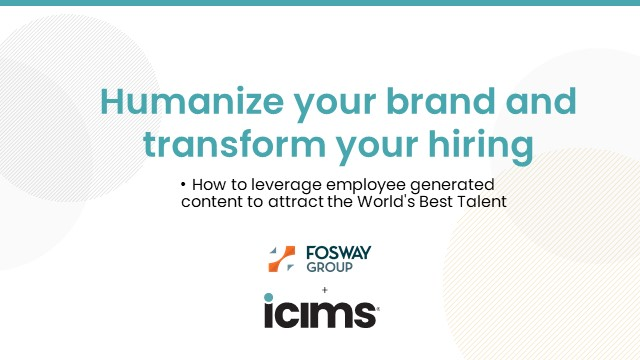 Humanize your brand and transform your hiring