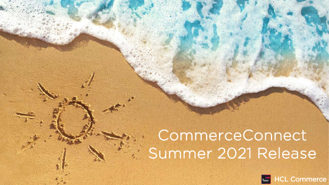 CommerceConnect - Summer 2021 Release