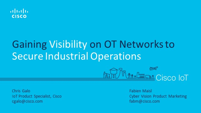 See it, Secure it: How to Gain Visibility into Industrial Control Networks