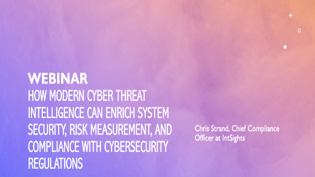 Modern Cyber Threat Intelligence: Cybersecurity Compliance and Regulations