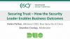 Securing Trust – How the Security Leader Enables Business Outcomes