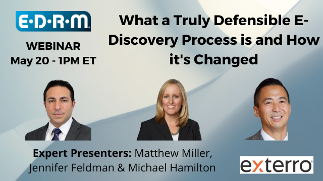 What a Truly Defensible E-Discovery Process is and How it's Changed