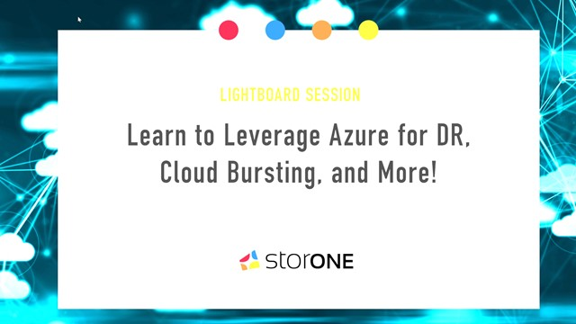 LightBoard Session - Learn to Leverage Azure for DR, Cloud Bursting, and More!