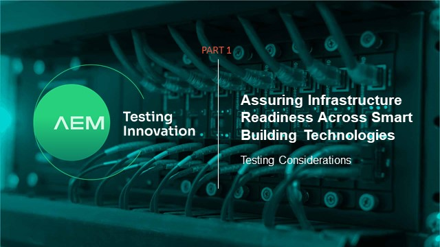 Assuring Infrastructure Readiness for Smart Buildings-Part 1 of two part series