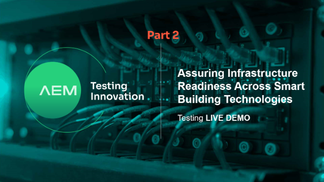 Live Demo of Infrastructure Test for Smart Buildings-Part 2 of two part series
