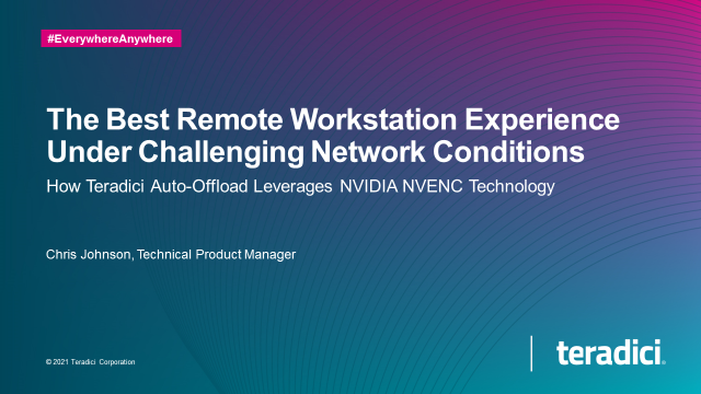 The Best Remote Workstation Experience Under Challenging Network Conditions