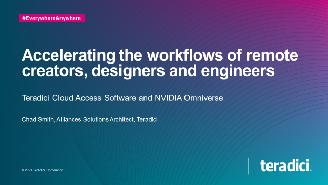 Accelerating the workflows of remote creators, designers and engineers