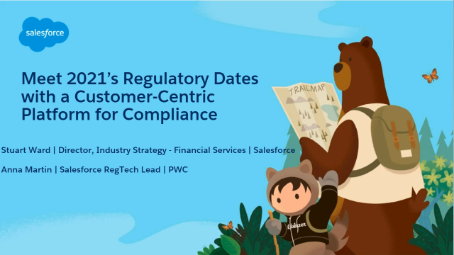 Meet 2021's Regulatory Dates with a Customer-Centric Platform for Compliance