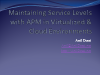 Maintaining Service Levels with APM in Virtualized and Cloud Environments