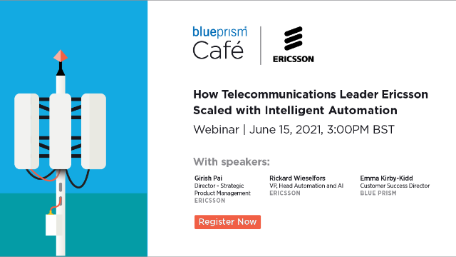 How Telecommunications Leader Ericsson Scaled with Intelligent Automation
