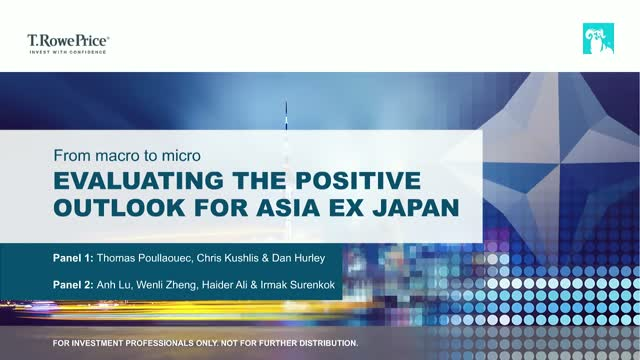 From macro to micro: Evaluating the positive outlook for Asia ex Japan
