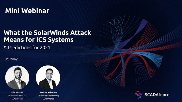 What The SolarWinds Attack Means For ICS Systems